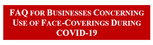 FAQ for Businesses Concerning Use of Face-Coverings During COVID-19